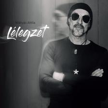 Mátyás Attila - Mátyás Attila: Lélegzet CD