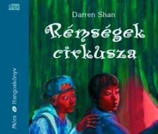 Shan Darren - RÉMSÉGEK CIRKUSZA - HANGOSKÖNYV - 6 CD - #