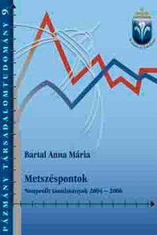 BARTAL ANNA MÁRIA - Metszéspontok Nonprofit tanulmányok 2004-2006
