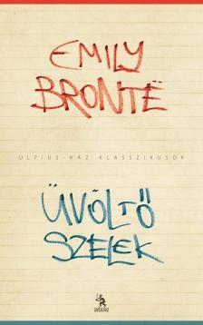 Emily Bronte - Üvöltő szelek [eKönyv: epub, mobi]