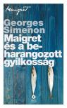 Georges Simenon - Maigret és a beharangozott gyilkosság<!--span style='font-size:10px;'>(G)</span-->