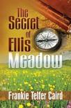 Caird Frankie Telfer - The Secret of Ellis Meadow [eKönyv: epub,  mobi]