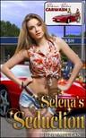 Moira Nelligar Suzie McLean, - Selena's Seduction - Book 7 of Bikini Babes Carwash [eKönyv: epub, mobi]