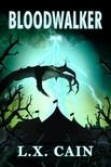 Cain L.X. - Bloodwalker [eKönyv: epub,  mobi]