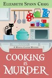 Craig Elizabeth Spann - Cooking is Murder [eKönyv: epub,  mobi]