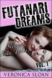 Sloan Veronica - Futanari Dreams [eKönyv: epub, mobi]
