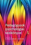 N. Kollár Katalin , Szabó Éva - Pedagógusok pszichológiai kézikönyve I - III.