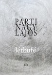Parti Nagy Lajos - Létbüfé - Őszológiai gyakorlatok  [eKönyv: epub,  mobi]