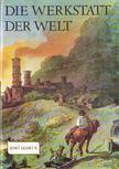 SZABÓ R. JENŐ - Die Werkstatt der Welt [antikvár]