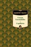 Karinthy Frigyes - Utazás Faremidóba / Capillária