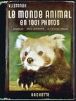 Dr. V. J. Stanek - Le monde animal en 1001 photos [antikvár]