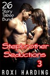 Harding Roxi - Stepbrother Seductions #3 - 26-Story Taboo Bundle [eKönyv: epub,  mobi]