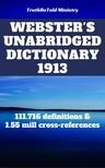 Joern Andre Halseth, Noah Webster, TruthBeTold Ministry - Webster's Unabridged Dictionary 1913 [eKönyv: epub, mobi]