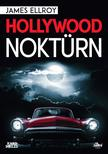 James Ellroy - Hollywood noktürn<!--span style='font-size:10px;'>(G)</span-->