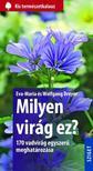 DREYER, EVA-MARIA - DREYER, WOLFGANG - Milyen virág ez? 170 vadvirág egyszerű meghatározása<!--span style='font-size:10px;'>(G)</span-->