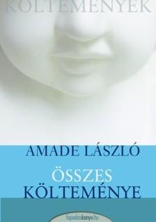 Amadé László - Amade László összes költeménye [eKönyv: epub, mobi]