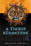 Colleen Houck - A tigris küldetése - KEMÉNY BORÍTÓS