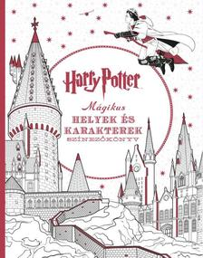 . - Harry Potter - Mágikus helyek és karakterek színezőkönyv