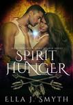 Eliza Dee, Ella J. Smyth, Fleur Camacho - Spirit Hunger [eKönyv: epub,  mobi]