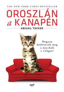 Abigail Tucker - Oroszlán a kanapén