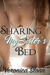 Sloan Veronica - Sharing My Sister's Bed [eKönyv: epub,  mobi]
