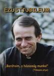 Joseph Kentenich Tilmann Beller, - Ezüstjubileum [eKönyv: epub,  mobi]