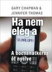 Gary Chapman - Jennifer Thomas - Ha nem elég a sajnálom [eKönyv: epub, mobi]
