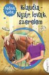 Fedina Lídia - Klaudia - Nyár, lovak, szerelem<!--span style='font-size:10px;'>(G)</span-->