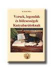 Dr. Király Klára - Versek, legendák és bölcsességek Kutyabarátoknak