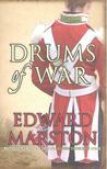 MARSTON, EDWARD - Drums of War [antikvár]