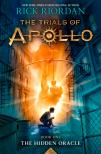 Rick Riordan - THE HIDDEN ORACLE TRIALS OF APOLLO