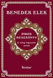 Benedek Elek - Piros mesekönyv