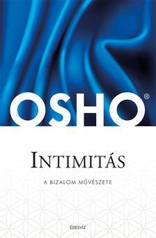 OSHO - Intimitás-A bizalom művészete