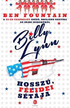 Ben Fountain - Billy Lynn hosszú, félidei sétája