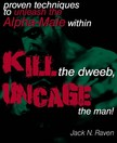 Raven Jack N. - Kill The Dweeb,  Uncage The Man [eKönyv: epub,  mobi]
