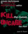Raven Jack N. - Kill The Dweeb, Uncage The Man [eKönyv: epub, mobi]