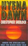 SHERLOCK, CHRISTOPHER - Hyena Dawn [antikvár]