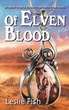 Fish Leslie - Of Elven Blood [eKönyv: epub,  mobi]