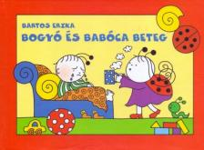 Bartos Erika - Bogyó és Babóca beteg