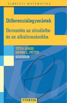 Tóth János Simon L. Péter - - Differenciálegyenletek   [eKönyv: pdf]