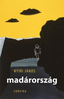 Nyíri János - Madárország ###