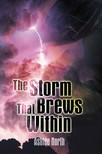 North Ashlee - The Storm That Brews Within [eKönyv: epub,  mobi]