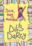 Laura Dockrill - DILIS DARCY - SZIA,MEG MINDEN<!--span style='font-size:10px;'>(G)</span-->