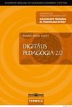 Benedek András szerk. - Digitális pedagógia [eKönyv: pdf]