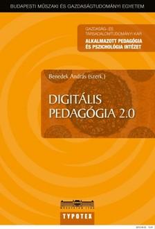András (szerk.) Benedek - Digitális pedagógia [eKönyv: pdf]
