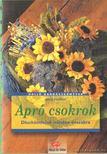 Fischkal, Silvia - Apró csokrok [antikvár]