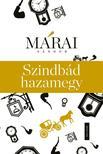 MÁRAI SÁNDOR - Szindbád hazamegy<!--span style='font-size:10px;'>(G)</span-->