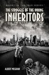 Megraw Albert - The Struggle of the Young Inheritors [eKönyv: epub,  mobi]