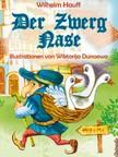 Wilhelm Hauff Wiktorija Dunaewa, - Der Zwerg Nase - Märchen [eKönyv: epub,  mobi]