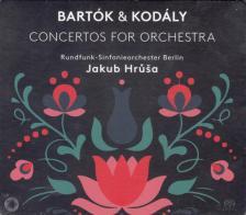 BARTÓK. KODÁLY - CONCERTOS FOR ORCHESTRA CD JAKUB HRUSA